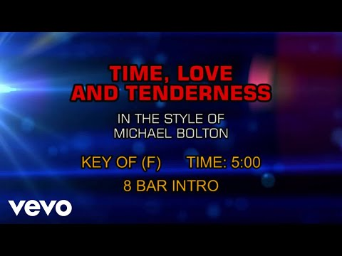Michael Bolton - Time, Love And Tenderness (Karaoke)