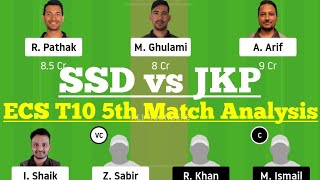 SSD vs JKP 5th Match Dream11 Team Analysis, SSD vs JKP Dream 11 Today Match, JKP vs SSD Dream11