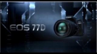 Canon EOS 77D - Free Your Creativity