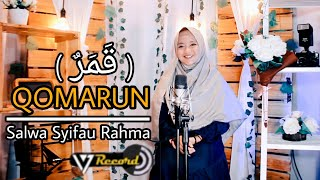 Qomarun New - Cover By Salwa Syifau Rahma