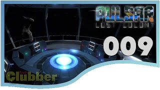 Alles hört auf den Captain ★ Pulsar Lost Colony Lets Play ★ Deutsch Pulsar Lost Colony Gameplay #009