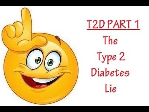 The Type 2 Diabetes Lie