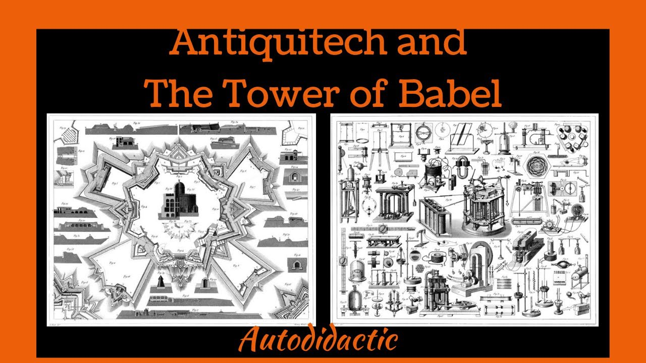 Antiquitech and The Tower of Babel