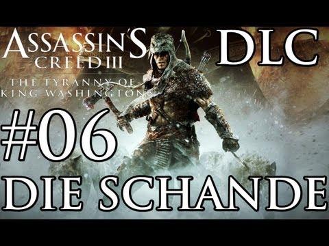 Let's Play Assassins Creed 3 DLC Die Tyrannei von König George Washington Die Schande #06 (Blind)