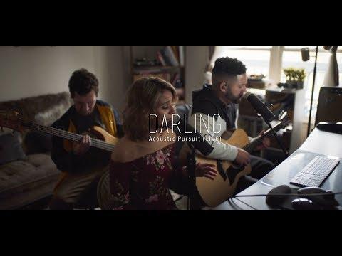 Darling - Acoustic Pursuit (LIVE) | Desktop Session