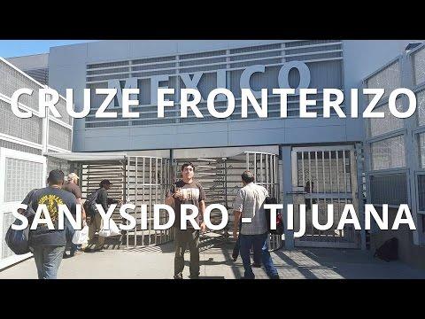 Cruzar la frontera de Estados Unidos, San Diego - México, Tijuana