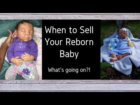 When To Sell A Reborn Baby, Baby Noah For Sale!