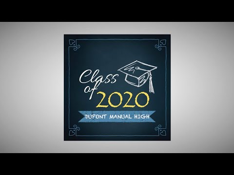 duPont Manual High School -- 2020 Seniors