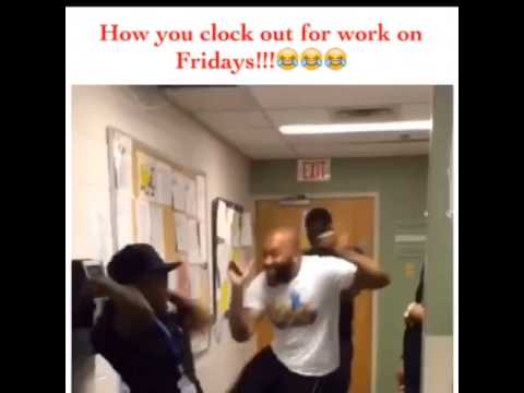Leaving Work On Friday Meme Funny : How you clock out for work on fridays youtube
