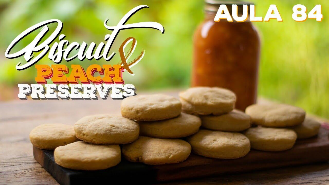 Biscuits w/ Peach Preserves (Como fazer bolachas amanteigadas) / Cansei de Ser Chef