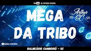 MEGA FUNK DA TRIBO - JULHO 2018 - DJ ARTHUR SC