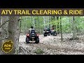 CLEARING ATV TRAILS & A Ride Through The Woods!