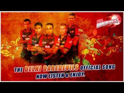The Official Delhi Daredevils Song 2012