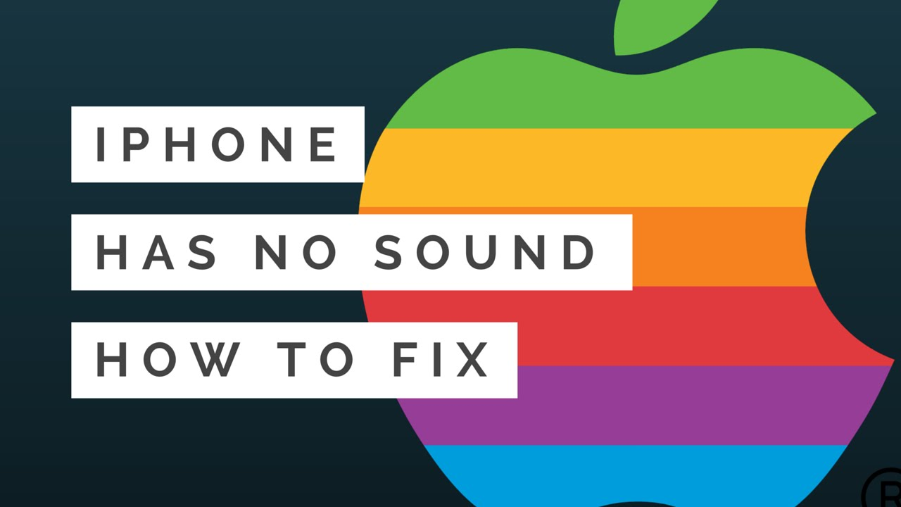iphone has no sound iphone no sound or volume from speaker how to fix 15285
