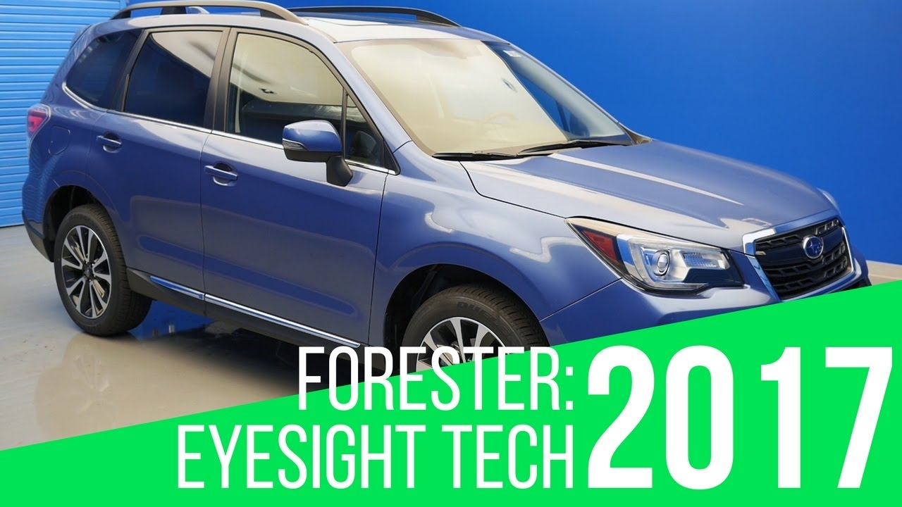 2017 Subaru Forester Eyesight Tech