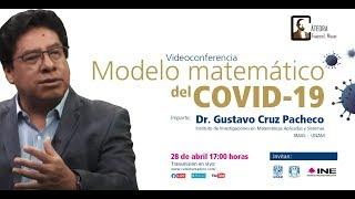 Modelo matemático del COVID-19 - Dr. Cruz Pacheco UNAM #CátedraMadero