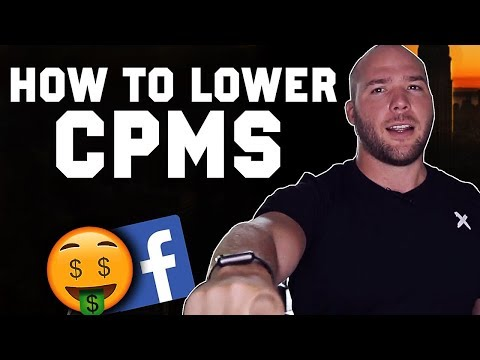 High CPMS? How to Reduce FB Ad CPMs & Lower Cost of Facebook Advertising
