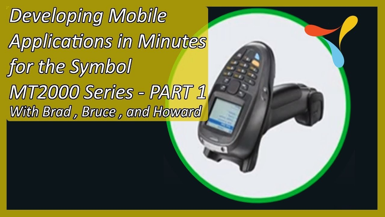 Developing Mobile Applications in Minutes for the Symbol MT2000
