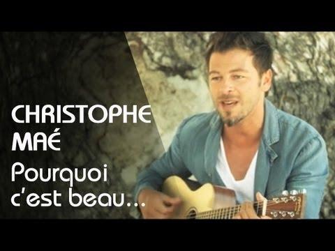 Christophe Maé - Pourquoi C'est Beau...(Clip Officiel)