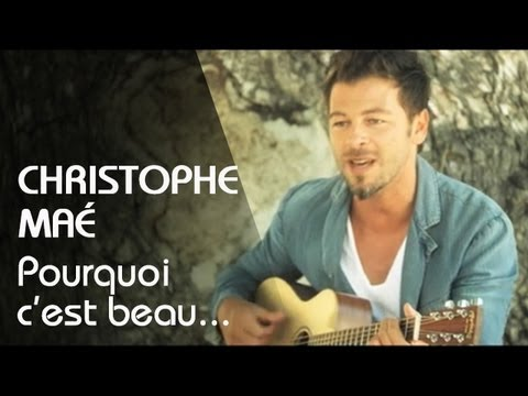preview Christophe Maé - Pourquoi C'est Beau... from youtube