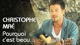 Christophe Maé - Pourquoi C