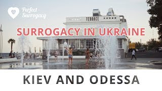 Perfect Surrogacy – Surrogacy in Ukraine: Kiev or Odessa?(, 2017-09-10T13:53:51.000Z)
