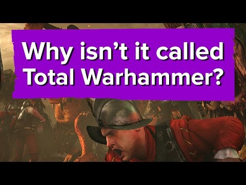 Why isn't it called Total Warhammer?