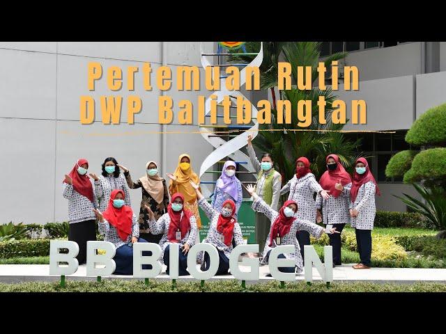 Pertemuan Rutin Dharma Wanita Pusat (DWP) Balitbangtan 2021