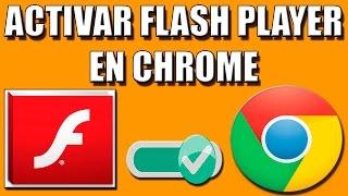 Video Activar Flash Player en Chrome download MP3, 3GP, MP4, WEBM, AVI, FLV Agustus 2018