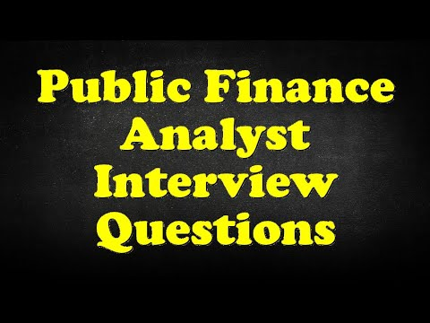 Public Finance Analyst Interview Questions