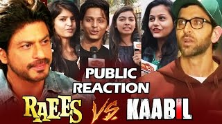 RAEES VS KAABIL - PUBLIC CHOICE - BIGGEST CLASH Of Bollywood