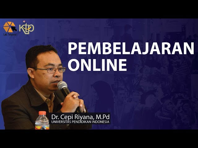 Pembelajaran Online | Dr. Cepi Riyana, M.Pd