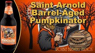 Saint Arnold Pumpkinator Aged In Bourbon Barrels - The Return of the Pumpkin Beers Part 3