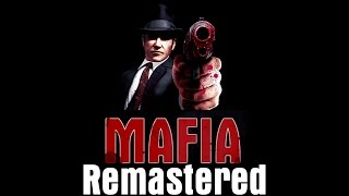 Mafia: The City of Lost Heaven Remastered (download link in description)