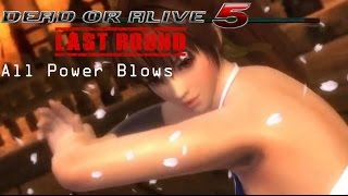 Dead or Alive 5: Last Round (All Characters Power Blow Moves)