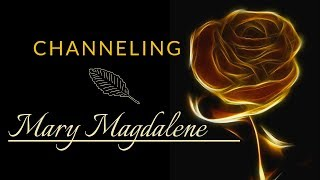 Channeling of Mary Magdalene by Pamela Aaralyn