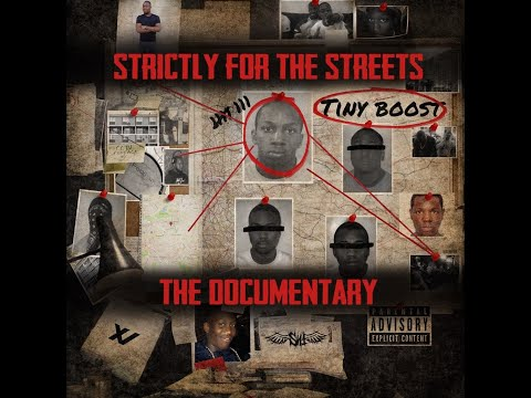 Tiny Boost - Strictly for the Streets - Documentary