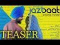 Teaser | Jazbaat - Amantej Hundal | Randeep Gill | Rahul Chahal | Pb 26 Records | Tdot Films