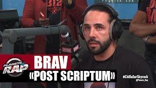 """Brav """"Post Scriptum"""" en live dans Planète Rap"""