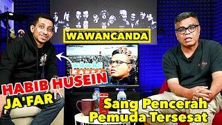 HABIB HUSEIN JA'FAR - SANG PENCERAH PEMUDA TERSESAT