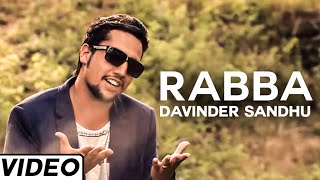 Rabba Latest Punjabi Song Video By Davinder Sandhu |  Punjabi Hit Music