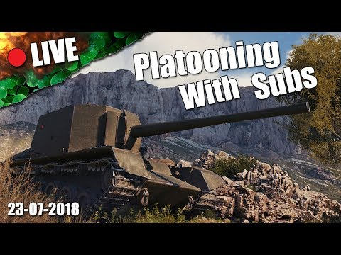 LIVE || Platooning With Subs!!! || Back On Tracks || 23-07-2018