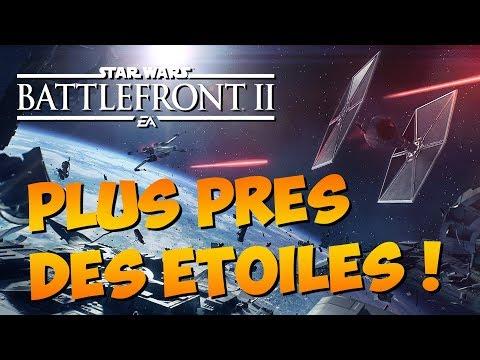 STAR WARS BATTLEFRONT 2 : Plus près des étoiles !  | GAMEPLAY FR