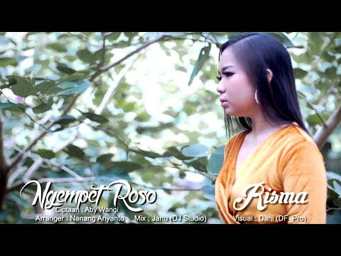 Risma - Ngempet Roso (Official Musik Video)