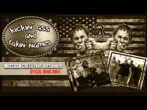 Kickin' Ass And Takin' Names (Official Video) Moccasin Creek And Bottleneck