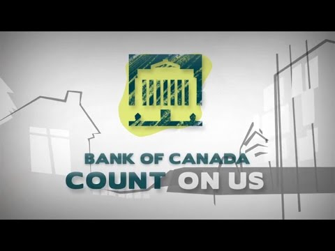 Bank of Canada: Count On Us