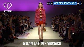Milan Fashion Week Spring/Summer 2019 - Versace   FashionTV   FTV