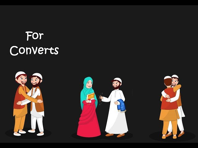 General tips for Converts/Reverts to Islam