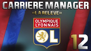 [FIFA 15] Mode Carrière | Olympique Lyonnais | Episode 12