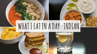 What I Eat In A Day - Indian when I am alone at home | An Entire Day of Eating Vlog | #VlogThursdays